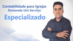 Contabilidade para igrejas - serviço especializado