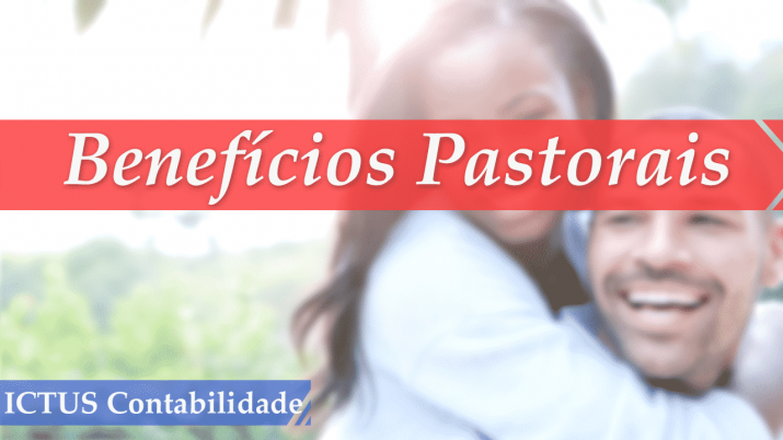 Benefícios Pastorais