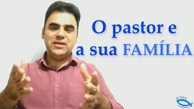 O pastor e a sua família pastoral - contabilidade para igrejas