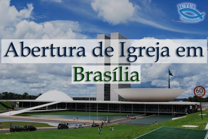 Abertura de igrejas em Brasília - DF